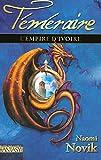 L'Empire de l'ivoire - Téméraire T.4 (04)