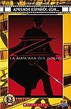 La máscara del Zorro (Lecturas Aprende español con)