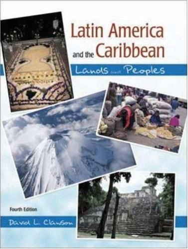 Download Latin America & the Caribbean: Lands and Peoples 019976624X