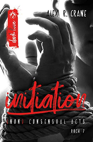 initiation ((non)consensual acts 7)