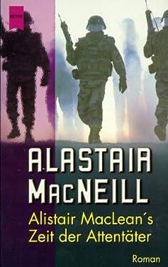 Alistair MacLean's Zeit der Attentäter.