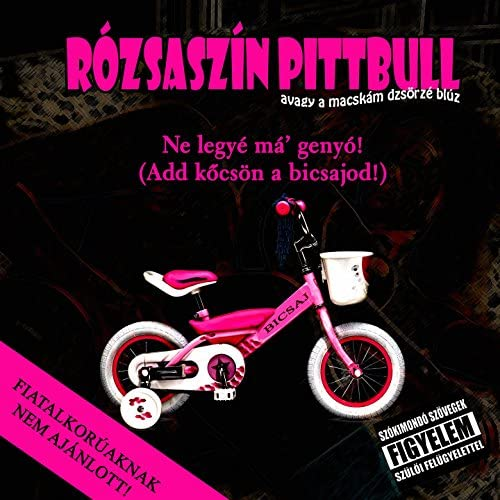 Rózsaszín Pittbull