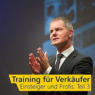 Training für Verkäufer - Einsteiger und Profis 3                   Autor:                                                                                                                                 Dirk Kreuter                               Sprecher:                                                                                                                                 Dirk Kreuter                      Spieldauer: 1 Std. und 25 Min.     53 Bewertungen     Gesamt 4,7