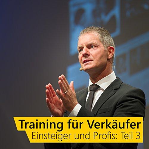 Training für Verkäufer - Einsteiger und Profis 3 audiobook cover art