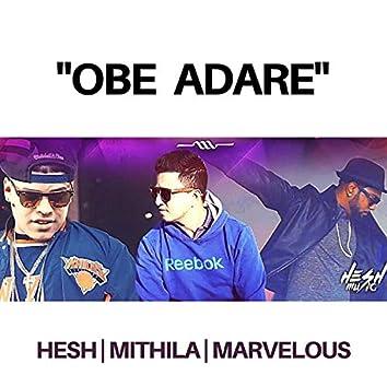 Obe Adare (feat. Mithila & Marvelous)