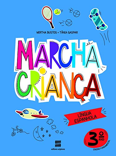 Marcha criança - Espanhol - 3º ano