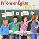 Prions En Eglise Junior nº72 Septembre Octobre 16