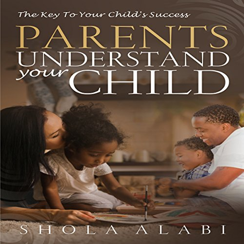 Parents Understand Your Child cover art