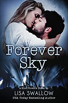 Forever Sky : A British Rock Star Romance (Blue Phoenix Book 6) by [Lisa Swallow]