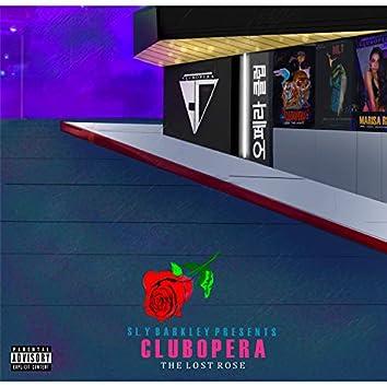 Club Opera : The Lost Rose