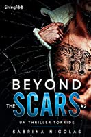 Beyond The Scars - Tome 2