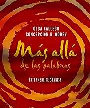 Mas alla de las palabras, Intermediate Spanish