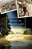 Image of Hotel on Shadow Lake: A Novel