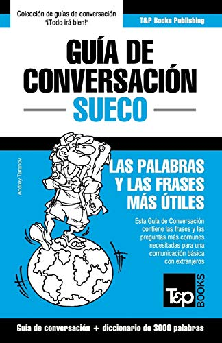 Guía de Conversación Español-Sueco y vocabulario temático de 3000 palabras: 274 (Spanish collection)