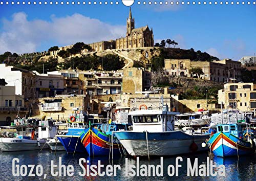 Gozo - Malta's little sister island (Wall Calendar 2021 DIN A3 Landscape): This calendar explores Malta's little sister and her original life (Monthly calendar, 14 pages )