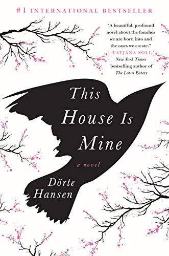 This House Is Mine: A Novel (English Edition)