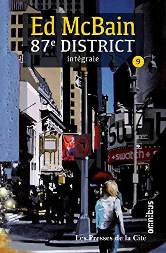 87e district, Intégrale Tome 9 : Roman noir ; Le Frumieux Bandagrippe ; Jeux de mots ; Jouez violons