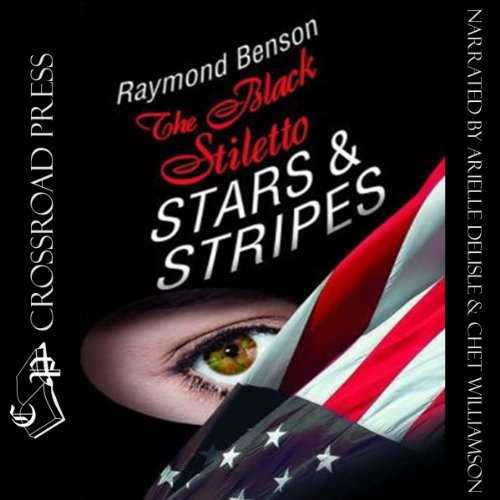 The Black Stiletto: Stars & Stripes audiobook cover art