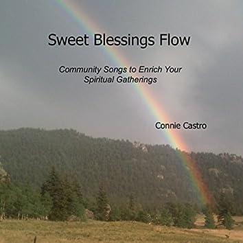 Sweet Blessings Flow