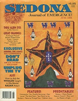 Sedona  Journal of Emergence  June 1998  Remember This Is You Speaking to You  Etheric Celtic Tattoos  Druidic Spirals and Moon Connections  A Journey in Oneness  The Channeling Process  Subliminal Messages and the SSG  Vol 8 No 6