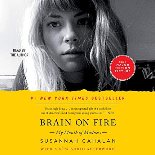 Brain on Fire Audiobook By Susannah Cahalan cover art