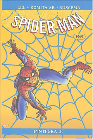 Spider-Man L'Integrale T07 1969