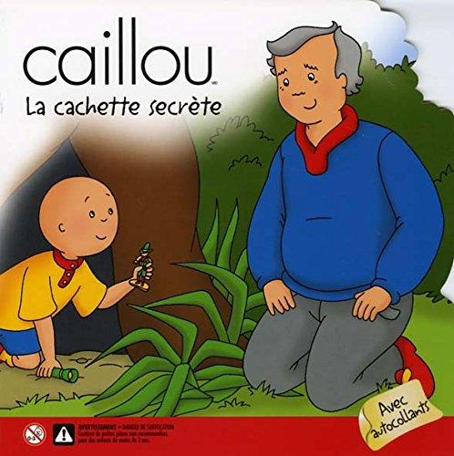 Caillou : La Cachette secrète PDF Books