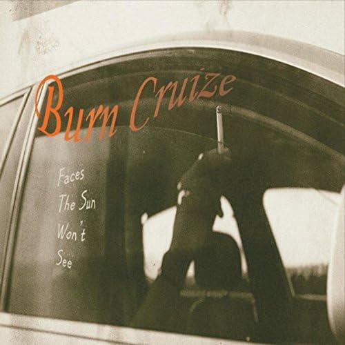 Burn Cruize