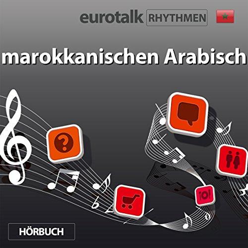EuroTalk Rhythmen marokkanischen Arabisch audiobook cover art