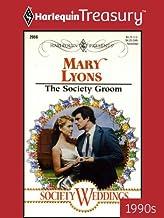 THE SOCIETY GROOM (Society Weddings (99-03)) (English Edition)