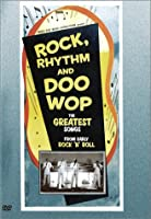 Rock Rhythm & Doo Wop: Greatest Early Rock [DVD]