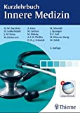 Kurzlehrbuch Innere Medizin - Hanns-Wolf Baenkler