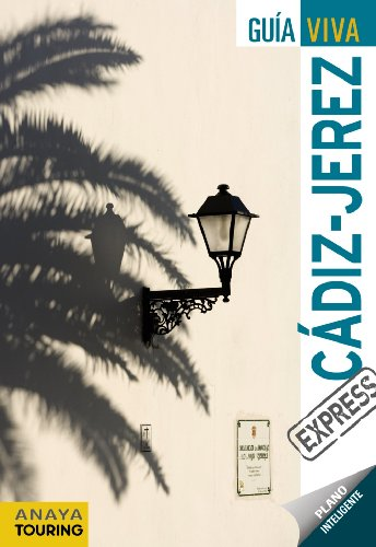 Cádiz y Jerez (Guía Viva Express - España)