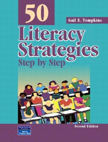 50 Literacy Strategies: Step By Step (2nd Edition) (Teaching Strategies Series)