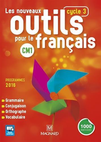 Les nouveaux outils pour le français CM1 cycle 3