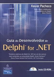 Guia Do Desenvolvedor De Delphi For .NET (+ CD-ROM) (Em Portuguese do Brasil)