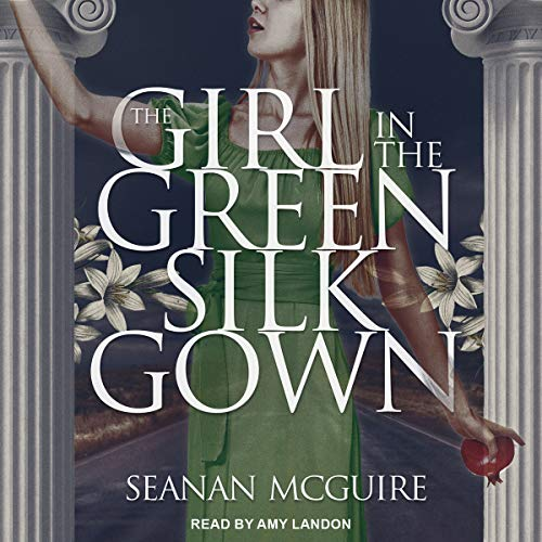 The Girl in the Green Silk Gown audiobook cover art