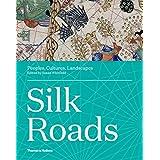 Silk Roads: Peoples, Cultures, Landscapes