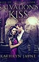 Salvation's Kiss: Large Print Hardcover Edition