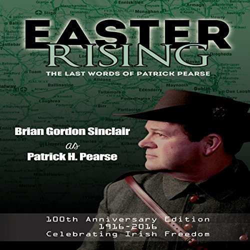 Easter Rising: The Last Words of Patrick Pearse audiobook cover art