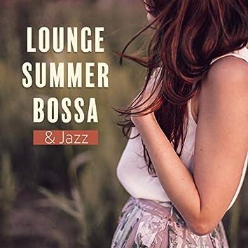 Lounge Summer Bossa & Jazz