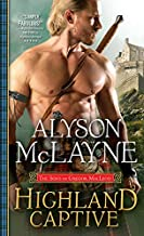 Highland Captive (The Sons of Gregor MacLeod Book 4)