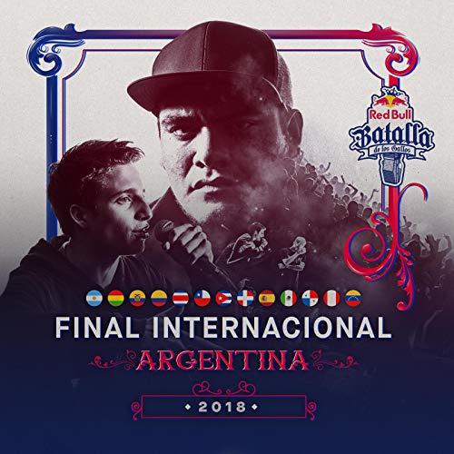 Final Internacional Argentina 2018 [Explicit]