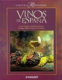 Vinos de España (Lo mejor de la cocina regional)