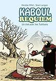 Kaboul Requiem - Un thé avec les Talibans