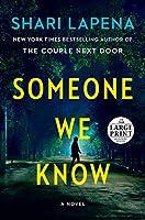 Someone We Know: A Novel