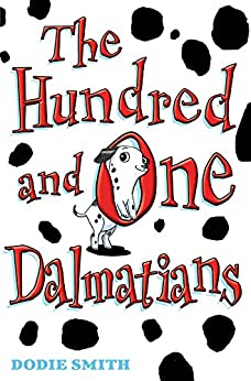 The Hundred and One Dalmatians (101 Dalmatians) by [Dodie Smith, David Roberts]