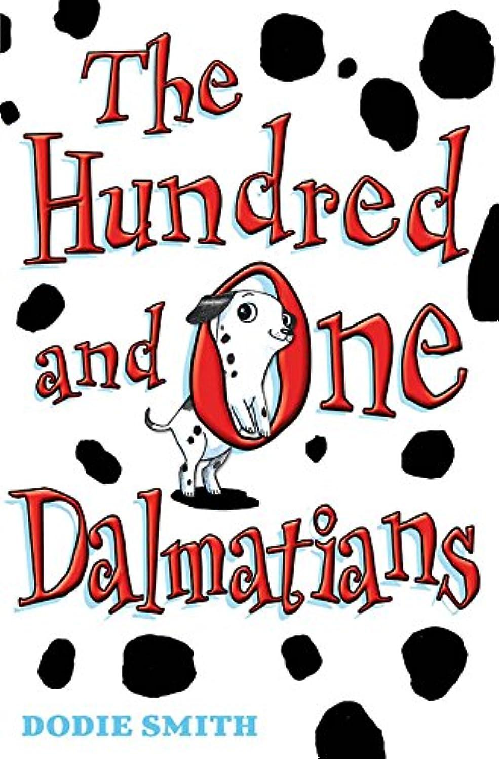岸もろいジョブThe Hundred and One Dalmatians (101 Dalmatians) (English Edition)