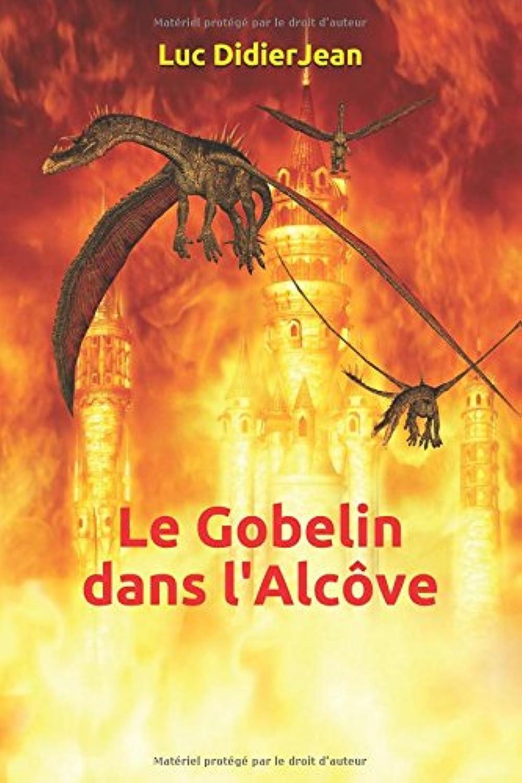 Le Gobelin dans l'Alc?ve