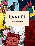 Image of Lancel: Parisian Maison since 1876 (Langue anglaise)